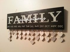 Family Birthday calendar signs are the perfect way to keep track of the birthdays and anniversaries of your loved ones.     Just use a fine