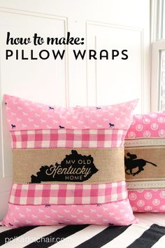 Sewing Pillows How to use ribbon and burlap to make Pillow Wraps - Learn how to make cute Kentucky Derby Burlap Pillow Wraps. Sleeves to wrap around your pillow to change out with the seasons. Derby Craft Ideas, free Cricut Cut files for Kentucky Derby Easy Sewing Projects, Sewing Projects For Beginners, Sewing Hacks, Diy Projects, Sewing Tips, Sewing Ideas, Sewing Crafts, Burlap Projects, Kentucky Derby