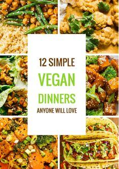 Vegan Food: 12 Simple Vegan Recipes and Meals - Easy Vegan Dinner Recipes. Easy Vegan Dinner, Vegan Dinner Recipes, Delicious Vegan Recipes, Vegetarian Recipes, Healthy Recipes, Vegan Recipes Simple, Healthy Vegan Meals, Dinner Healthy, Easy Recipes
