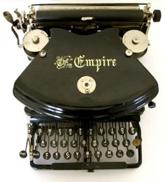 """Antique stylist's vintage industrial Typewriter """"The Empire"""" - beautiful!"""
