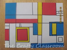 Artist: Piet Mondrian   Project: use construction paper to create horizontal and vertical lines, rectangular shaped filled with primary colors....
