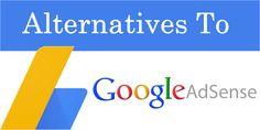 Top 10 Google Adsense Alternatives To Earn More Money 2017