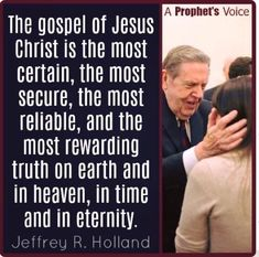 The gospel of Jesus Christ is the most certain, the most secure, the most reliable, and the most rewarding truth on earth and in heaven, in time and in eternity. Jesus Christ Quotes, Gospel Quotes, Mormon Quotes, Lds Quotes, Religious Quotes, Uplifting Quotes, Quotable Quotes, Spiritual Quotes, Prophet Quotes