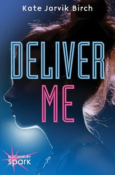 I Heart YA Fiction, WOW books, Waiting On Wednesday, upcoming YA books, Deliver Me by Kate Jarvik Birch