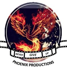 Never give up Phoenix production company