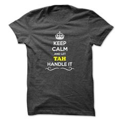 [Cool shirt names] Keep Calm and Let TAH Handle it  Shirts Today  Hey if you are TAH then this shirt is for you. Let others just keep calm while you are handling it. It can be a great gift too.  Tshirt Guys Lady Hodie  SHARE and Get Discount Today Order now before we SELL OUT  Camping and i must go tee shirts and let al handle it calm and let tah handle itacz keep calm and let garbacz handle italm garayeva today
