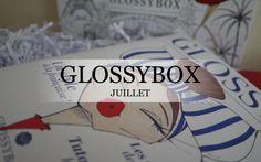La Glossybox de juillet