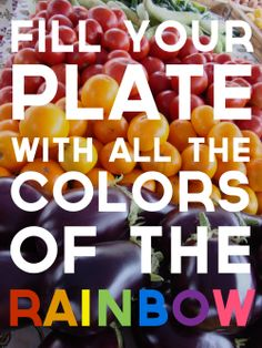 Eat colorfully.