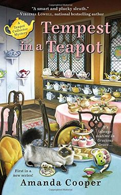 Tempest in a Teapot (A Teapot Collector Mystery) by Amanda Cooper