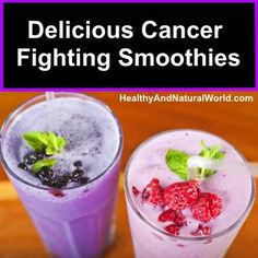 Cancer is a disease that seems to be on the rise day by day but smoothies (with the right ingredients) can be a great weapon in your cancer fighting arsenal.
