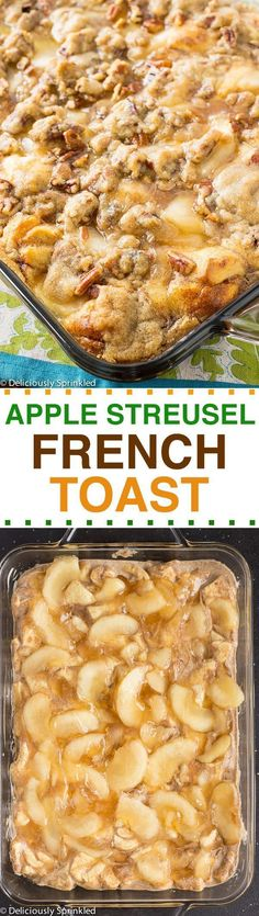 Apple Streusel French Toast Bake- easy breakfast recipe the whole family will love!