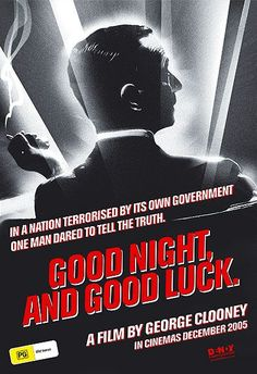 Official theatrical movie poster ( of for Good Night, and Good Luck. Directed by George Clooney. Best Movie Posters, Cinema Posters, Film Posters, George Clooney, Longest Word, Movies Worth Watching, Alternative Movie Posters, Minimalist Poster, Film Music Books