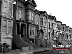 Mission District, 700 Capp Street;San Francisco  https://www.facebook.com/DonWinstonAuthor