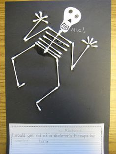Skeleton art & book (Skeleton hiccups) w/ writing project - I would get rid of a skeleton's hiccups by . . . .