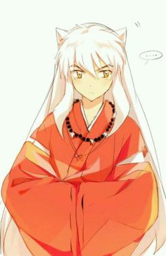 Inuyasha..<3 I don't care if he is a fictional character!  He's amazing and I love him! <3