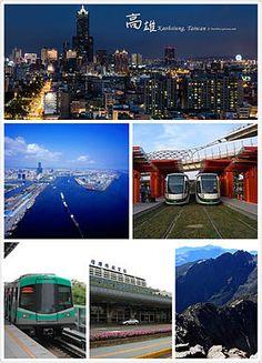 Clockwise from top: Kaohsiung night skyline, Kaohsiung LRT, Yushan mountain, Kaohsiung International Airport, Kaohsiung Metro,Port of Kaohsiung