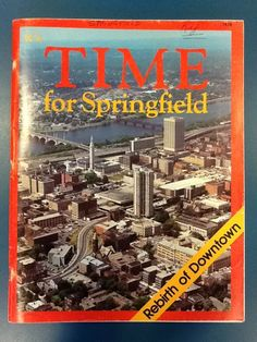 Time for Springfield: Rebirth of Downtown. 1978.