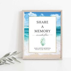A beautiful memorial service share a memory sign celebrating the ocean with a beautiful aqua sea and beach in the foreground. Clouds also soar in the blue sky above- making this the perfect commemorative for your loved one who was inspired by the beach.