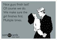 Nice guys finish last of course