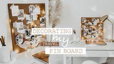 Decorating my Travel Pin Board   Pin Board Decoration Idea   Canon Selph...