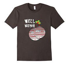Men's Funny Christmas Well Hung Balls Novelty T-Shirts Fo... https://www.amazon.com/dp/B01MXJ0K53/ref=cm_sw_r_pi_dp_x_nHxjybEFQWFBV