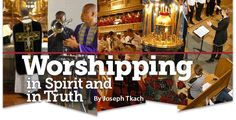 Worshipping in Spirit and in Truth | Grace Communion International