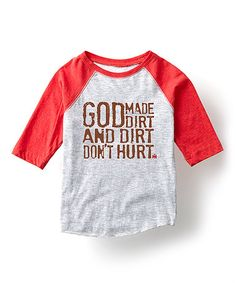 Look at this #zulilyfind! Heather & Red 'Dirt Don't Hurt' Raglan Tee - Toddler & Kids #zulilyfinds