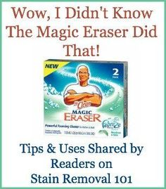 Lots of uses for a Magic Eraser around your home for cleaning tough messes and removing stains, scuffs and marks {on Stain Removal 101} #MagicEraser #CleaningTips #CleaningHacks Deep Cleaning Tips, House Cleaning Tips, Car Cleaning, Diy Cleaning Products, Cleaning Solutions, Spring Cleaning, Cleaning Hacks, Cleaning Business, Kitchen Cleaning
