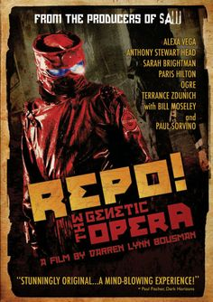Repo! The Genetic Opera -- By fusing the ROCKY HORROR PICTURE SHOW and BLADE RUNNER, this unique production will modernize the