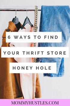 6 Ways to Find Your Thrift Store Honey Hole