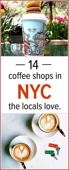 Visiting NYC? Love coffee? Check out this list of 14 coffee shops in NYC the locals love.