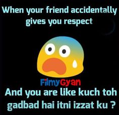My friends call me Abe, pagli, chuteyi, and all and all and suddenly they are like app kitni Aachi ho Desi Quotes, Bff Quotes, Girly Quotes, Jokes Quotes, Friendship Quotes, Crazy Friends, Friends Are Like, True Friends, Cute Jokes