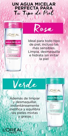Conoce para que sirve el Agua Micelar de Loreal Paris Mexico y elige la tuya. Beauty Care, Beauty Skin, Beauty Makeup, Beauty Hacks, Beauty Tips, Full Makeup, Face Care, Body Care, Skin Care