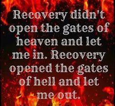 Many people struggling with drug addiction think that recovery is nearly impossible for them. They've heard the horror stories of painful withdrawal symptoms, they can't imagine life without drugs, and they can't fathom actually being able to get. Recovery Humor, Addiction Recovery Quotes, Aa Quotes, Inspirational Quotes, Motivational, Badass Quotes, Life Quotes, Sobriety Quotes, Recovering Addict