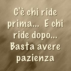 Italian Quotes, Sarcastic Quotes, Famous Quotes, Decir No, Knowledge, Thoughts, Sayings, Funny, Hobby