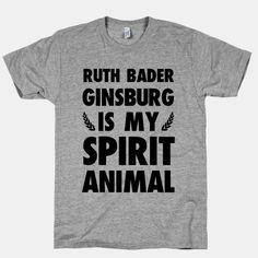 Ruth Bader Ginsburg is My Spirit...   T-Shirts, Tank Tops, Sweatshirts and Hoodies   HUMAN