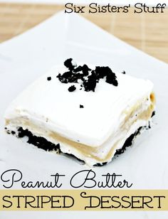 A perfect back to school treat! Peanut Butter Striped Dessert from sixsistersstuff.com. #dessert #pudding #peanutbutter
