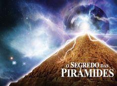 O Segredo das Pirâmides discute em detalhes inéditos os grandes monumentos   Extraterrestres ARQUIVO