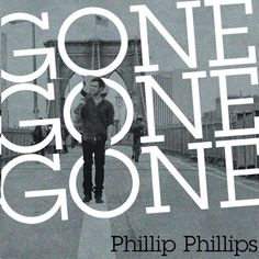 Tony's Dance Radio Edits Part III: Phillip Phillips Gone, Gone, Gone (Tony's The Dirt...