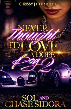 Never Thought I'd Love a Dope Boy 2 by Sol http://www.amazon.com/dp/B01BHBKWLC/ref=cm_sw_r_pi_dp_Ss2Xwb07WGGDK