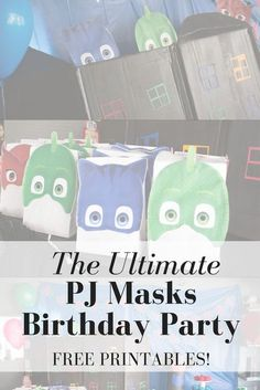The Ultimate PJ Masks Party DIY, PJ Masks party planning, free printable, birthday party, party planning, toddler, PJ Masks