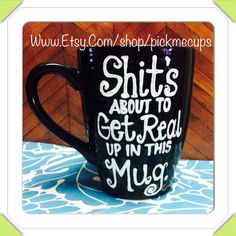 Shits about to get real up in this mug funny coffee mug - best friends coffee mug on Etsy, $20.00