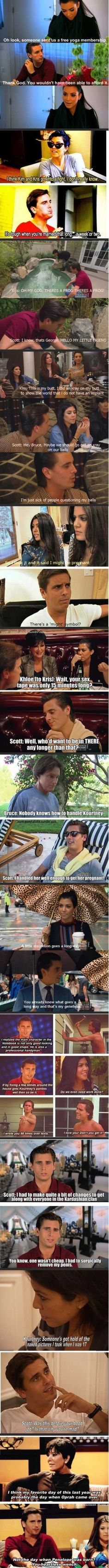 That Scott is a funny guy! #KUWTK