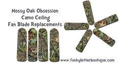 Mossy Oak Obsession Ceiling Fan Blades www.funkyletterboutique.com | kids décor | hunting themed room