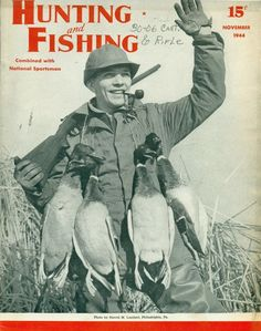 Vintage Hunting and Fishing Magazine November 1944 with Mallard Duck Hunting photo on the cover.