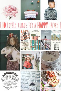 lily&Bloom . hAppy fridAy . {  10 lOvely things that caught my eye this week . nature inspired decor for your littleOnes rooms . & . first peeks at aUtumn fashion for your littleOnes wardrobes . beautiful blooms . new books to read . new magazines to browse . to enjoy with a cup of tea . & . a weekend full of handmade markets & handmade cakes } .