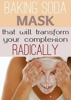 Baking soda mask that will transform your complexion radically.