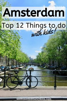 12 Things to do in Amsterdam with Kids – Well Travelled Munchkins - amsterdam travel Amsterdam With Kids, Visit Amsterdam, Amsterdam City, Amsterdam Travel, Amsterdam Netherlands, Best Places In Europe, Great Places, Places To Travel, Travel Things