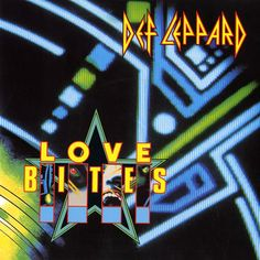 """For Sale - Def Leppard Love Bites UK 7"""" vinyl single (7 inch record) - See this and 250,000 other rare & vintage vinyl records, singles, LPs & CDs at http://eil.com"""
