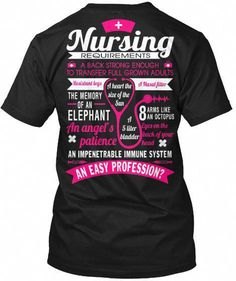 Discover Nursing Requirements Sweatshirt, a custom product made just for you by Teespring. With world-class production and customer support, your satisfaction is guaranteed. - Nursing Requirement A Back Strong Enough To. Nursing School Scholarships, Nursing School Tips, Nursing Career, Lpn Nursing, Nursing Shirt, College Nursing, Nursing Scrubs, Nursing Schools Near Me, Online Nursing Schools
